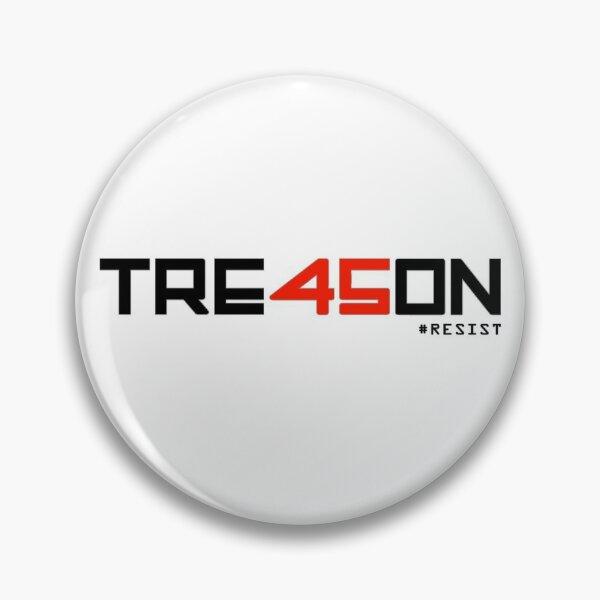 TRE45ON (TREASON) Pin