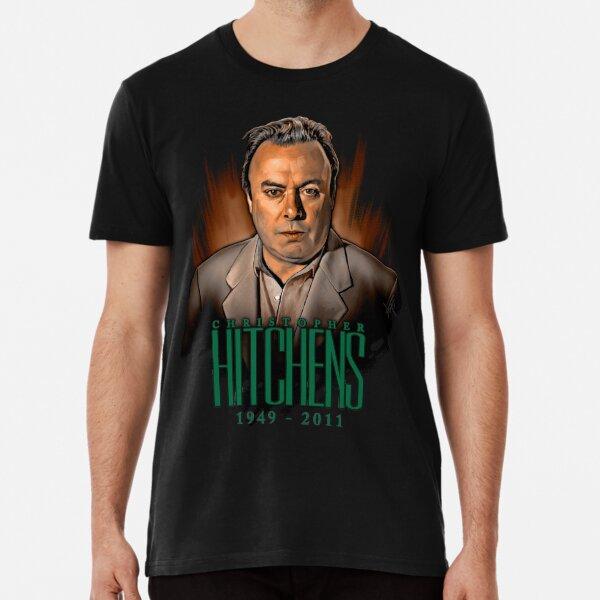 Christopher Hitchens 1949 - 2011, variant C Premium T-Shirt