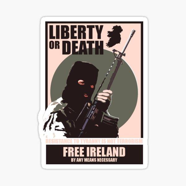 IRA - Liberty or Death Sticker
