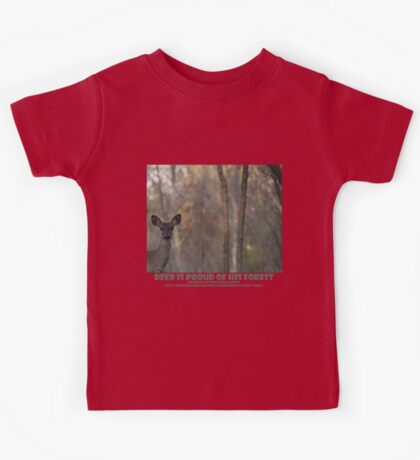 DEER IS PROUD OF HIS FOREST Kids Clothes