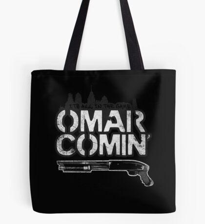 Omar Comin' Tote Bag