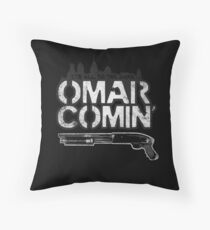 Omar Comin' Throw Pillow