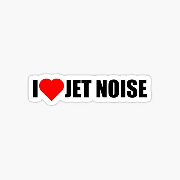 I Love Jet Noise Sticker