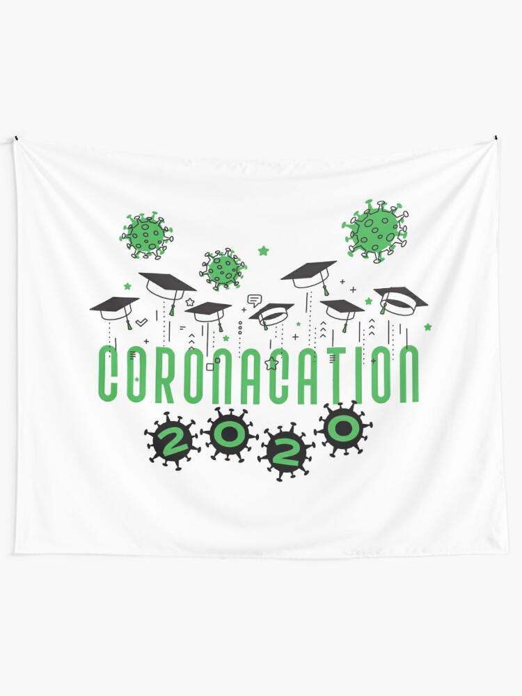 Alternate view of Coronacation Graduation 2020 green Tapestry