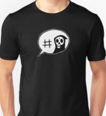 #Reaper Unisex T-Shirt
