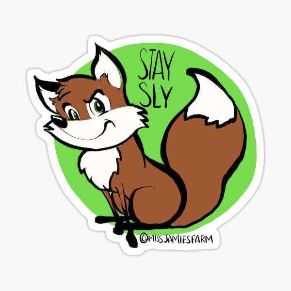 """Freddy the Fox says """"Stay Sly"""" - Miss Jamie's Farm Sticker"""