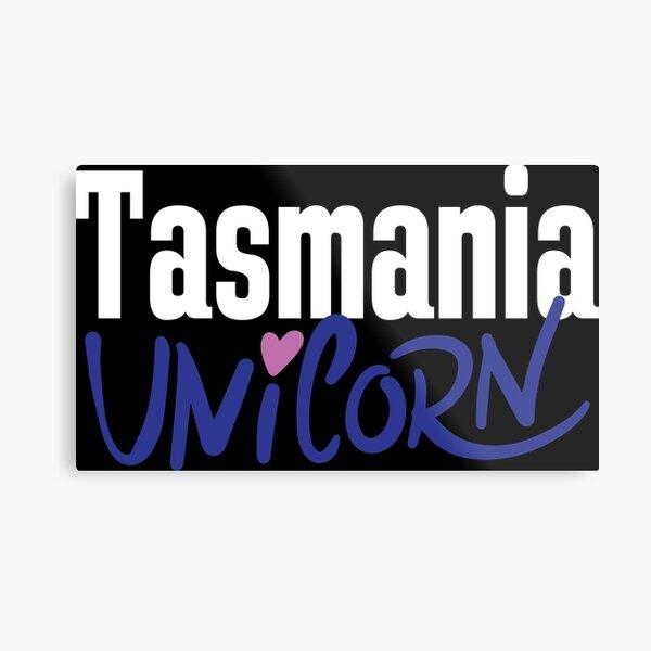 Tasmania Unicorn Australia Raised Me Tas Tassie Tasmanian Metal Print