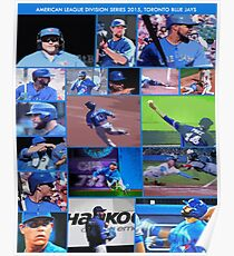 American League Division Series Champs 2015  The Toronto Blue Jays Poster