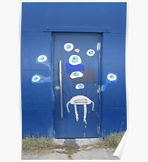 A door with eyes- wall art Poster