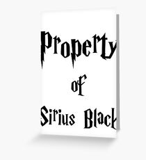 Property of Sirius Black Greeting Card