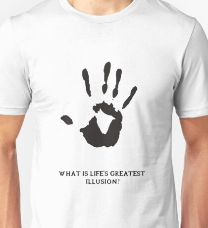 Dark Brotherhood: What is life's greatest illusion? Unisex T-Shirt