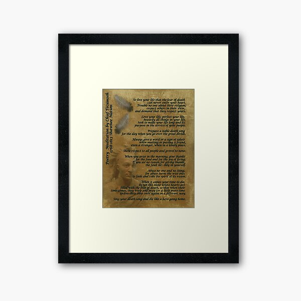 """""""Live Your Life""""  on old parchment, Chief Tecumseh Framed Art Print"""