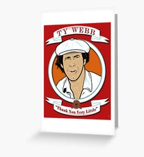 Caddyshack - Ty Webb Greeting Card