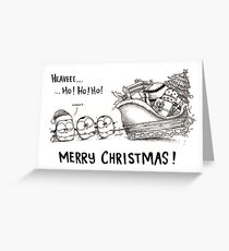 Heave Ho Ho Ho - Merry Christmas! Greeting Card