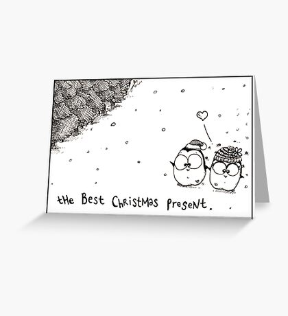 The Best Christmas Present Greeting Card