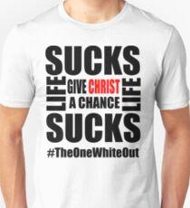 #Whiteout: Give Christ a Chance Unisex T-Shirt