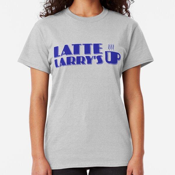 Latte Larry's - Curb Classic T-Shirt