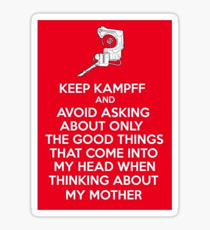 Keep Kamppf Sticker