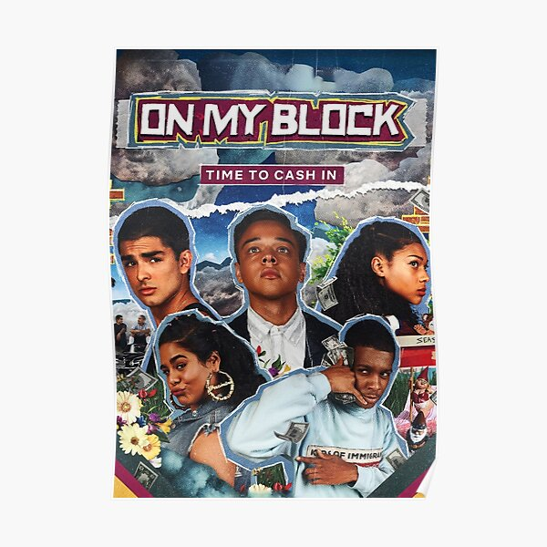 On My Block Poster Poster