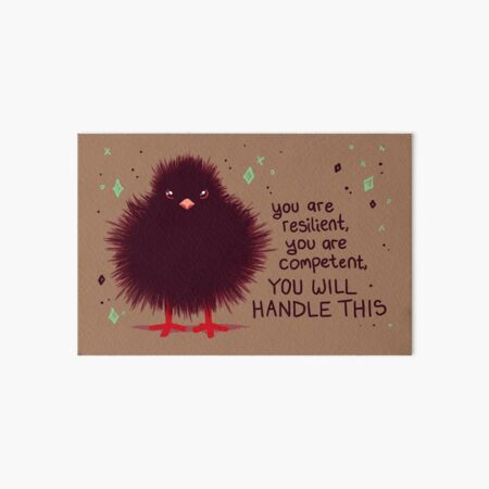 """YOU WILL HANDLE THIS"" Baby Crow Fuzzbutt Art Board Print"