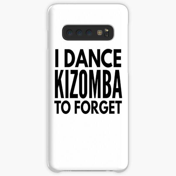 I Dance Kizomba to Forget Samsung Galaxy Snap Case