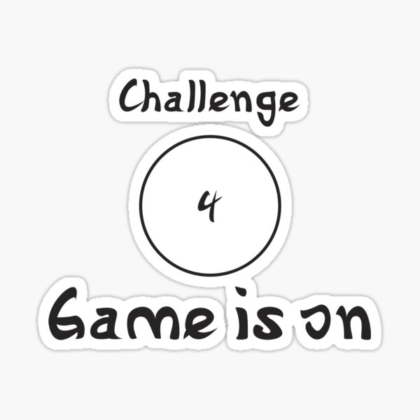 YouAreUto - Challenge 4: Game Is On Sticker