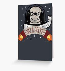 SPACE PUPPY HAZ A ROCKET! Greeting Card