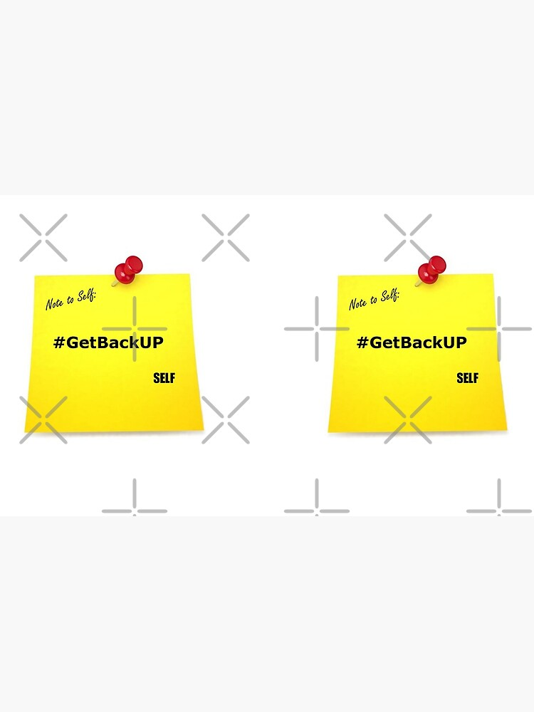 Note To Self - #GetBackUP by CreativePi