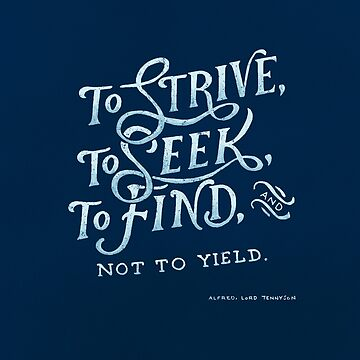 To strive, to seek, to find by arguellm