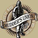 Mudder's Union, Local 13 by tonynichols