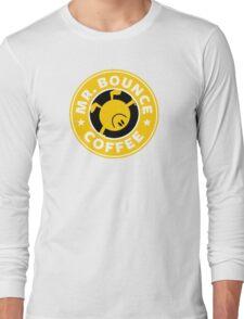 Mr. Bounce Coffee Long Sleeve T-Shirt