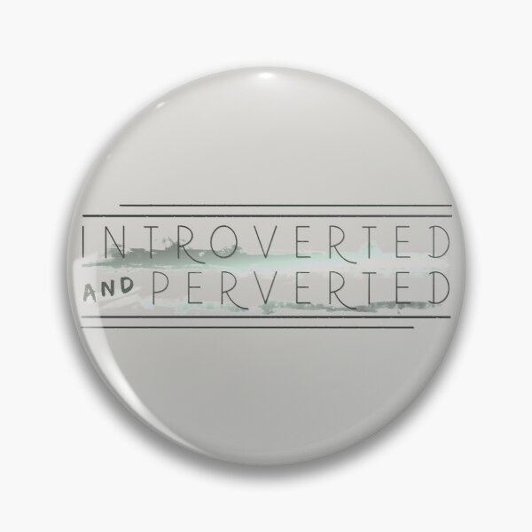 Introverted and Perverted Pin