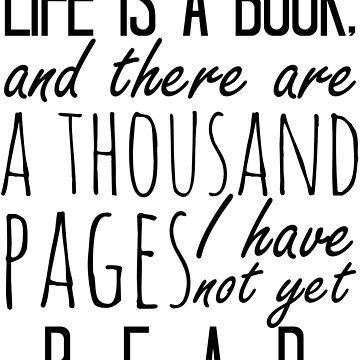 """""""Life is a book. . ."""" - Will Herondale Quote by wessaandjessa"""