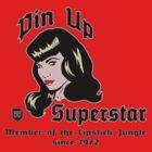 Pin Up Superstar by SundaySchool