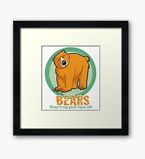 Bear - They'll rip your face off Framed Print