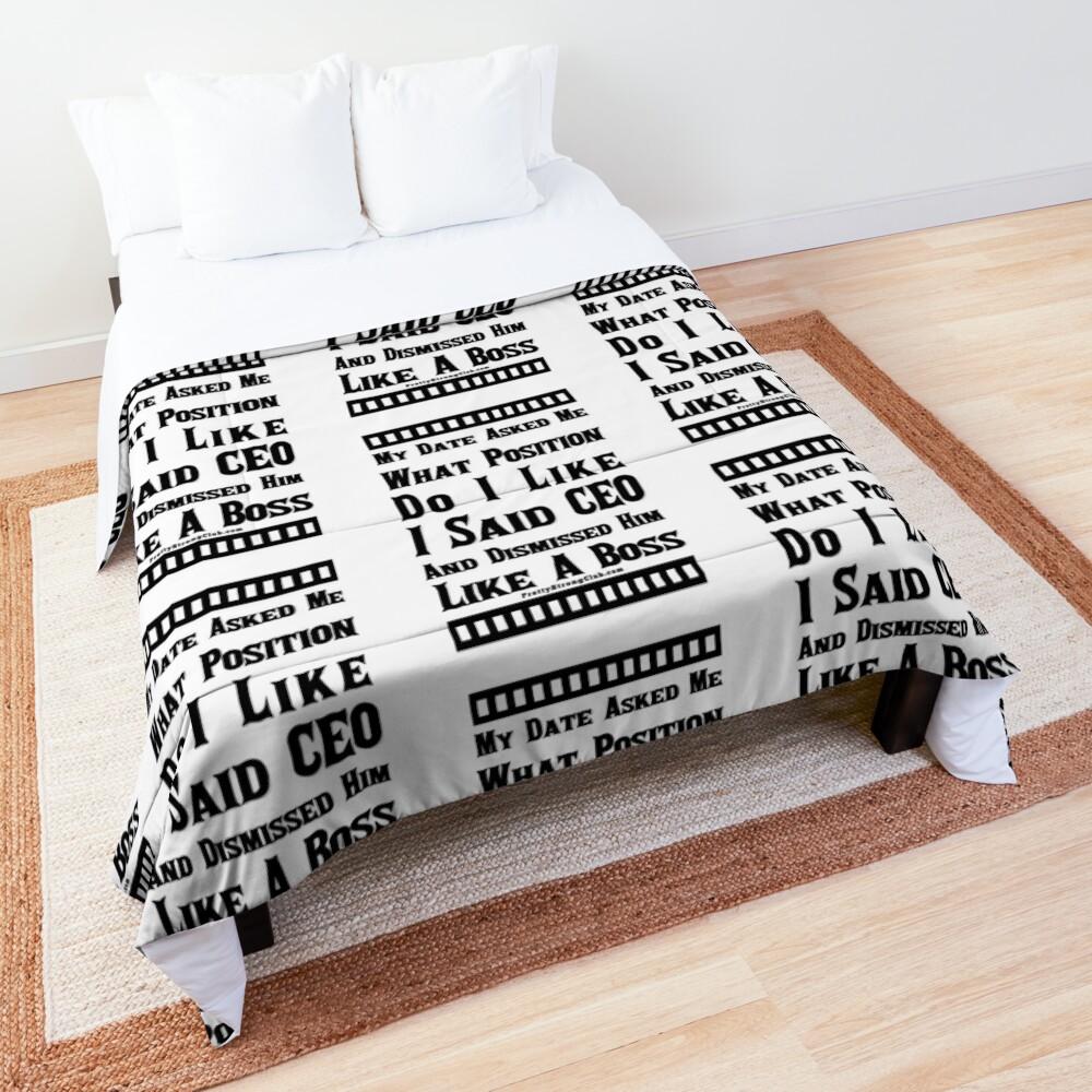 My Last Date Was Dismissed Comforter