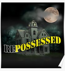 Haunted Mansion - Repossessed Poster