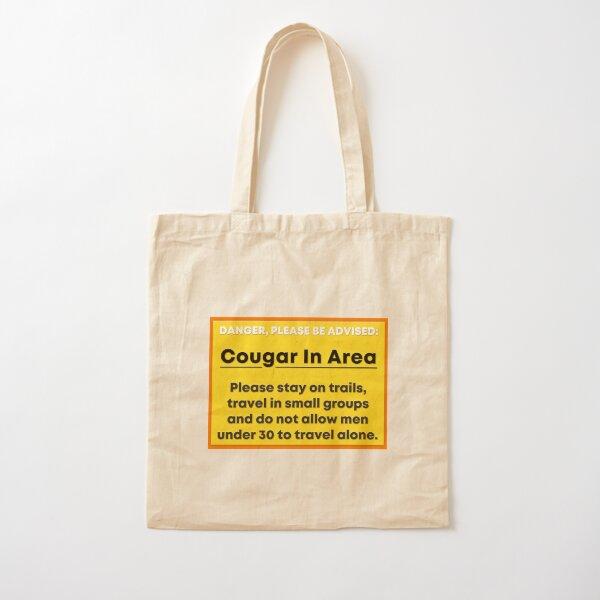 Danger, Cougar In Area Cotton Tote Bag