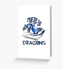 THERE BE DRAGONS Greeting Card