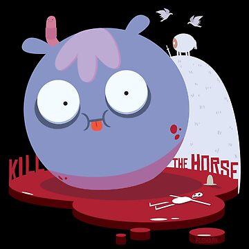 Kill the Horse by FuShark