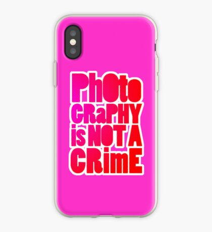 photography is not a crime 2.0 iPhone Case