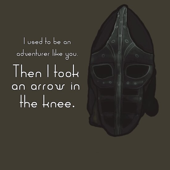TShirtGifter presents: Then I Took an Arrow in the Knee
