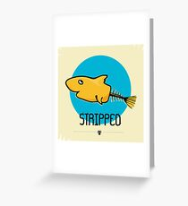 STRIPPED Greeting Card