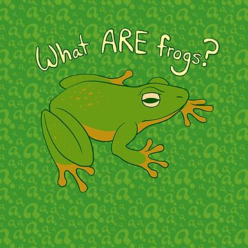What ARE Frogs? (Basic edition) by BigOrangeStar
