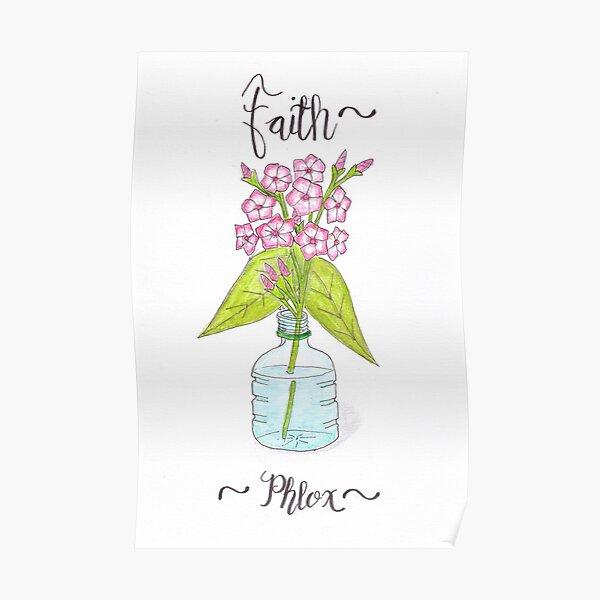 Phlox - Faith Poster