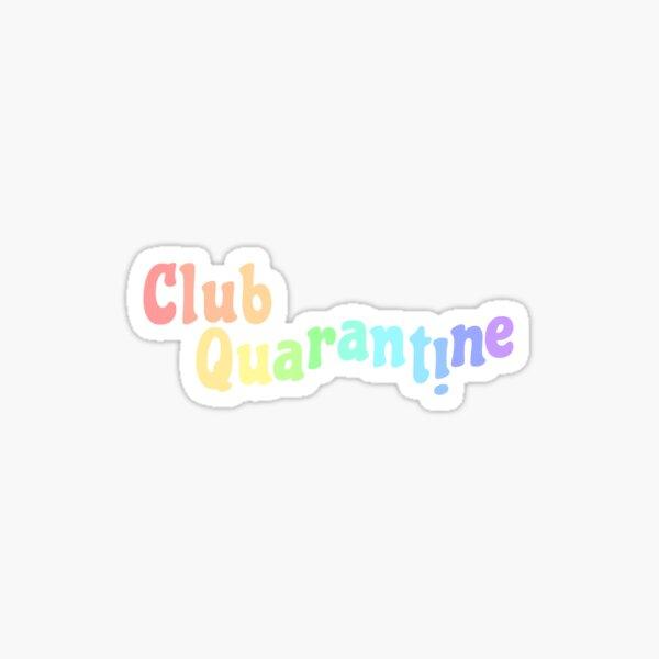 Club Quarantäne Aufkleber Sticker
