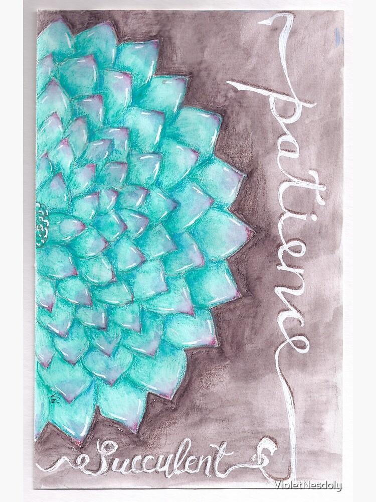 Succulent - Patience by VioletNesdoly