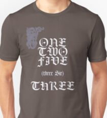 Three shall be the number... T-Shirt