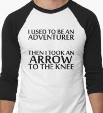 I Used to be an Adventurer, Then I took an Arrow to the Knee Men's Baseball ¾ T-Shirt