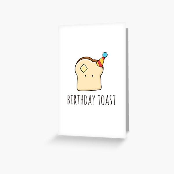 Birthday Toast Greeting Card